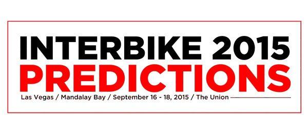 interbike-2015-predictions