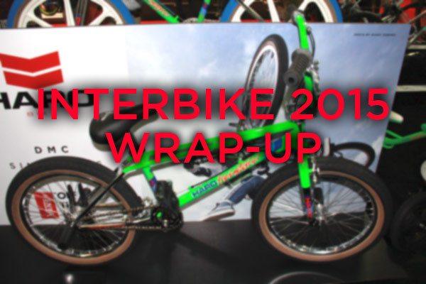 Interbike 2015 Recap