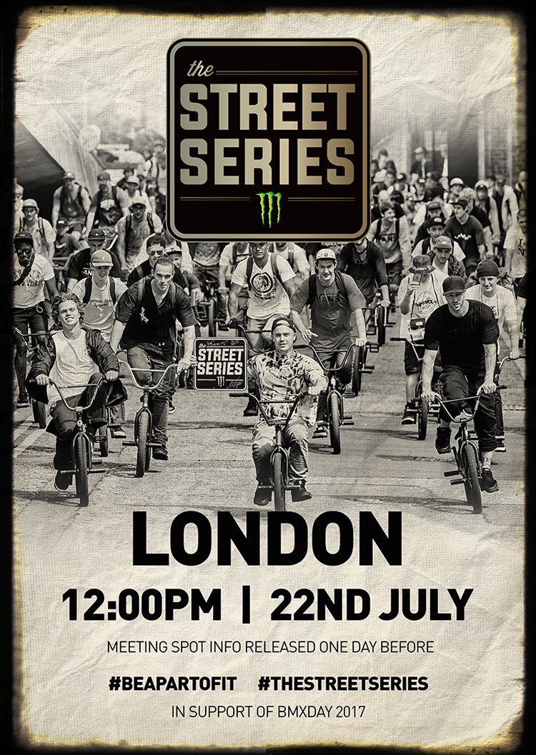 Monster Energy The Street Series 2017 London BMX Day