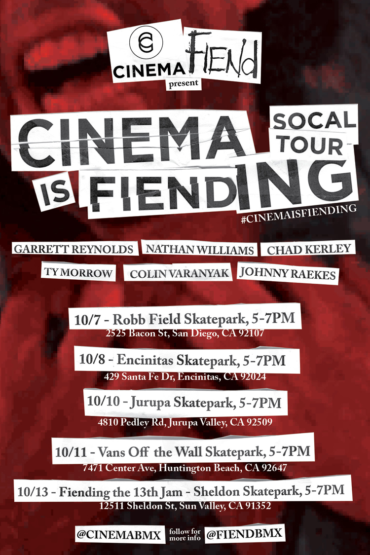 Cinema BMX is Fiending SoCal Tour Flyer