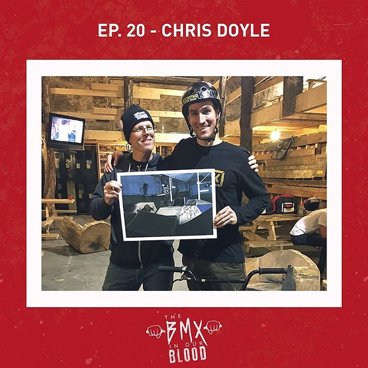 Chris Doyle BMX In Our Blood Podcast