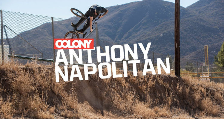 Colony BMX Anthony Napolitan BMX video