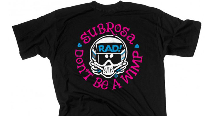 Subrosa X Radical Rick No Wimps Collaboration