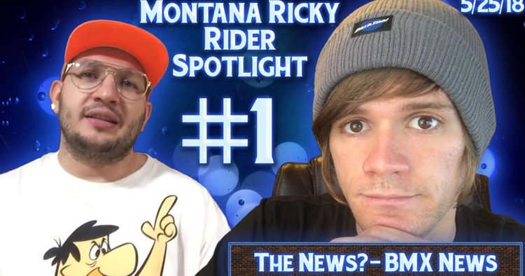 BMX News? Montana Ricky Rider Spotlight #1