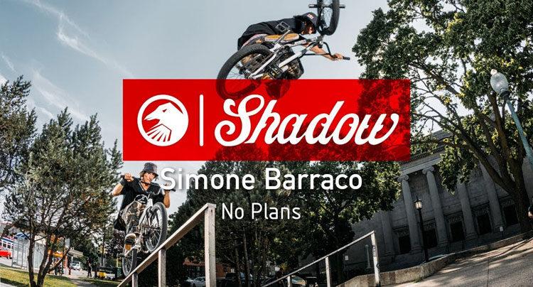 """Shadow Conspiracy – Simone Barraco """"No Plans"""""""
