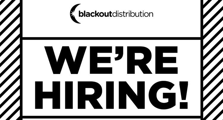 Now Hiring: Blackout Distribution – In-House Marketing Coordinator