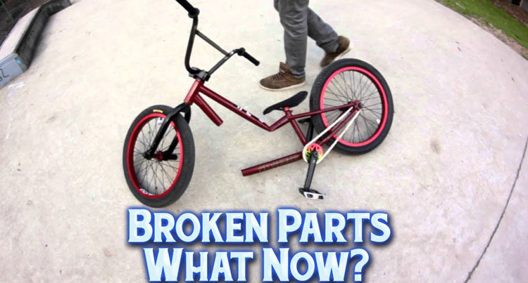 What To Do When You Break BMX Parts
