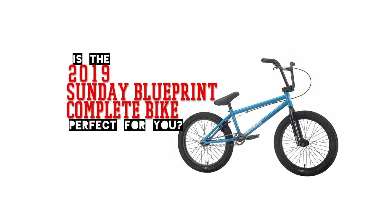 2019 Sunday Bikes Blueprint BMX bike