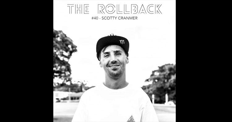 Scotty Cranmer The Rollback Podcast BMX