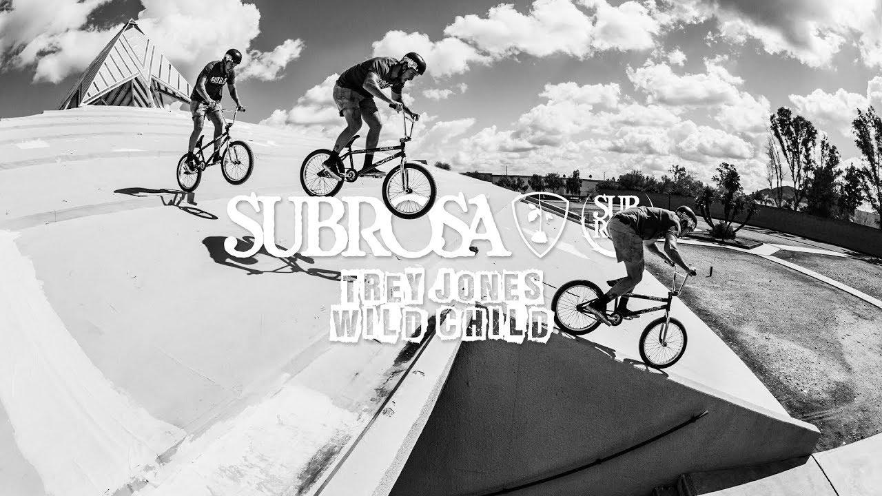 Subrosa Brand Trey Jones Wild Child BMX video