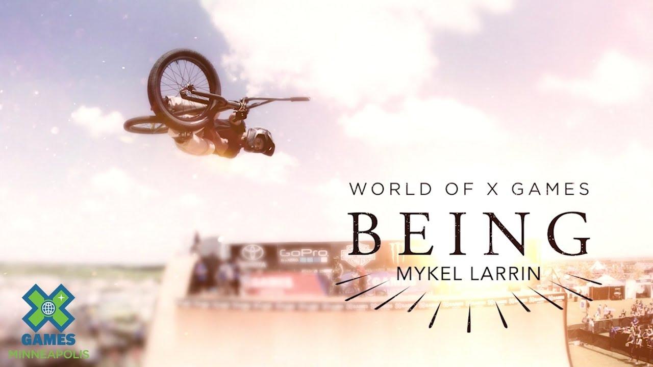 X Games Mykel Larrin Being BMX video