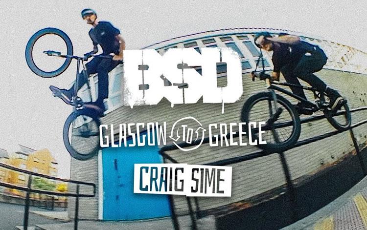 BSD Craig Sime Glasgow Greece BMX video
