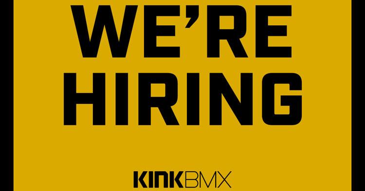 Kink BMX Hiring BMX jobs