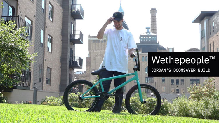 Wethepeople BMX Jordan Godwin Bike Build Video