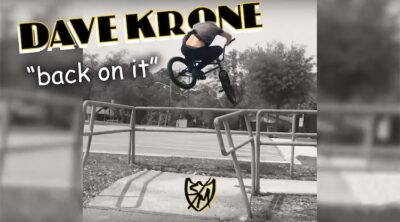 SM Bikes Dave Krone Back On It BMX video