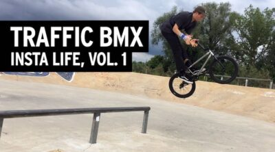 Traffic BMX Insta Live Vol 1 Video