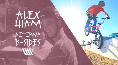 Alex Hiam Lux BMX Aeterna B Sides BMX video