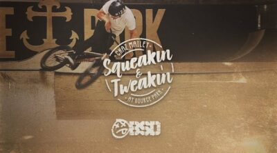 BSD BMX Chaz Mailey Squeakin Tweakin BMX video
