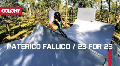 Colony BMX Paterico Fallico 23 for 23 BMX video