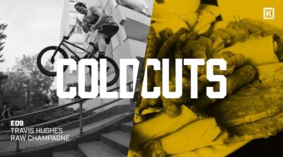 Kink BMX Cold Cuts Travis Hughes Champagne BMX video