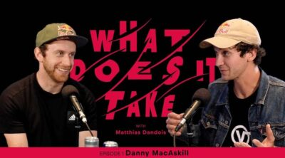 Matthias Dandois What Does It Take Danny Macaskill Podcast