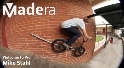 Madera BMX Mike Stahl Welcome to Pro