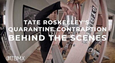 Tate Roskelley Quarantine Contraption BTS BMX