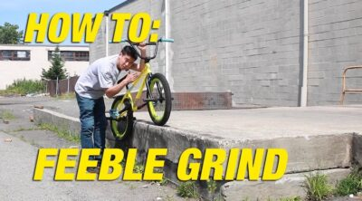 How To Feeble Grind On A BMX Bike