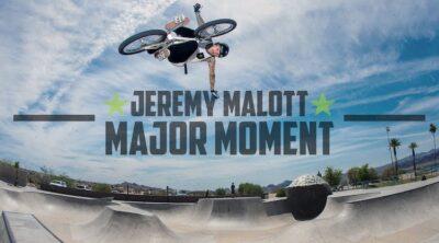 Monster Enery Jeremy Malott Major Moment BMX video