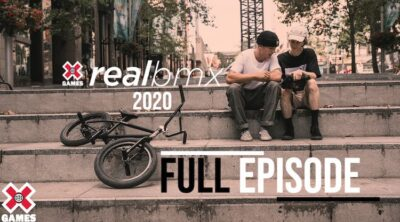 X Games Real BMX 2020 Full Episode