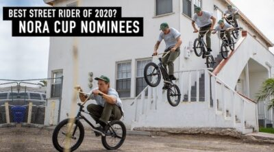 NORA Cup 2020 BMX Street Nominees