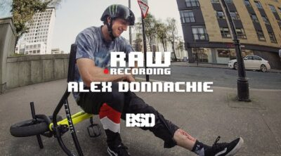 BSD BMX Alex Donnachie Recording Raw