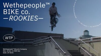 Wethepeople Rookies BMX video