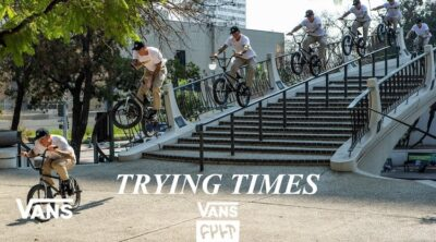 Vans X Cult BMX Trying Times Video