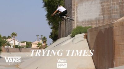 Cult X Vans Trying Times trailer BMX video