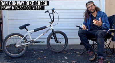 Dan Conway Video Bike Check BMX 2020