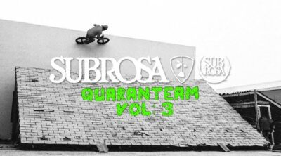 Subrosa Brand Quaranteam Vol 3 BMX video