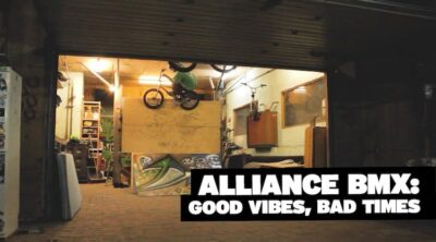 Alliance BMX Good Vibes, Bad Times BMX video