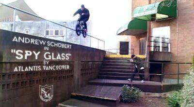S&M Bikes Andrew Schubert Atlantis Vancouver Spyglass BMX video