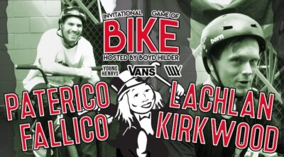 Lux BMX Game of BIKE Lachlan Kirkwood Vs Paterico Fallico