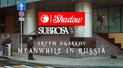 Shadow Conspiracy Subrosa Artem Argarkov BMX video