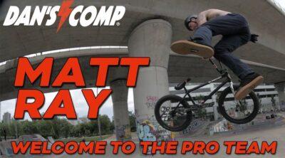 Matt Ray Dan's Comp Pro BMX
