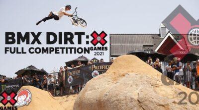 X Games 2021 BMX Dirt Full
