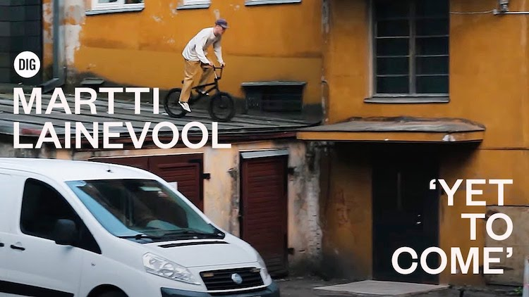 Martti Lainevool Yet To Come BMX video