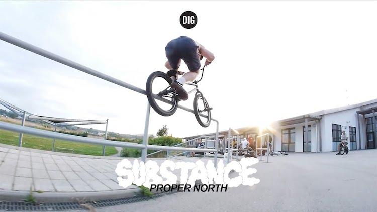 Substance BMX Proper North Video