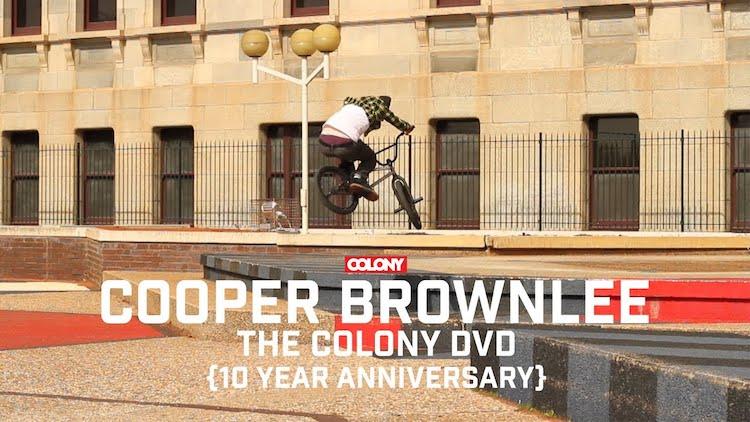 Colony BMX Cooper Brownlee 2011 BMX DVD