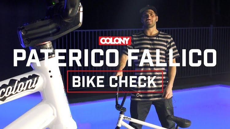 Colony BMX Paterico Fallico Bike Check