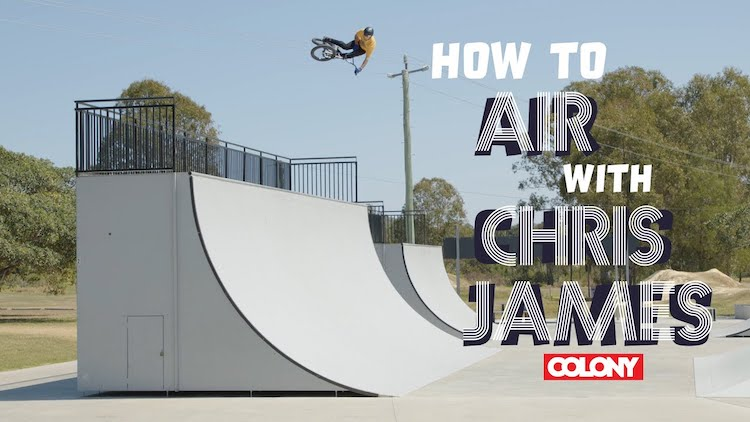 How To Air with Chris James Colony BMX